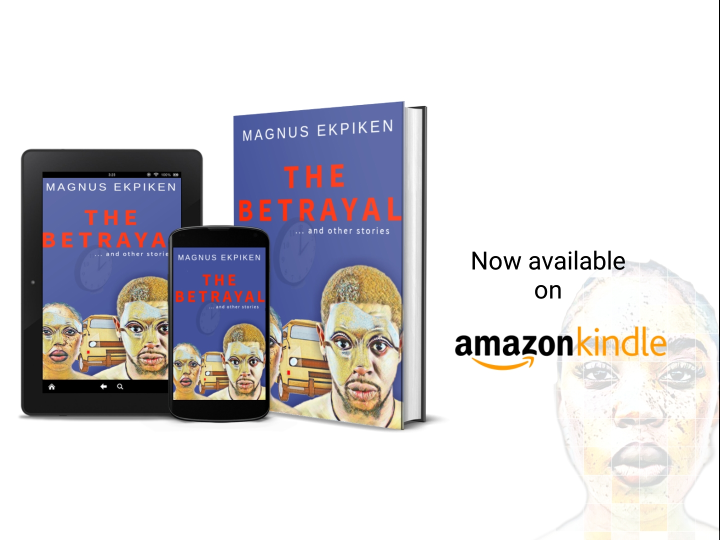 Literary Vibes: The Betrayal by Magnus Ekpiken goes LIVE on Amazon…